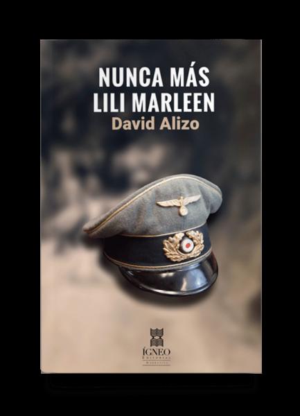 Nunca más Lili Marleen (David Alizo)