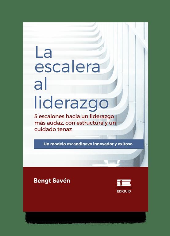 La escalera al liderazgo (Bengt Savén)