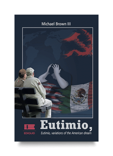 Eutimio, variations of the American Dream (Michael Brown III)