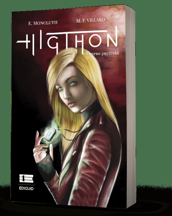 Higthon. El arma secreta