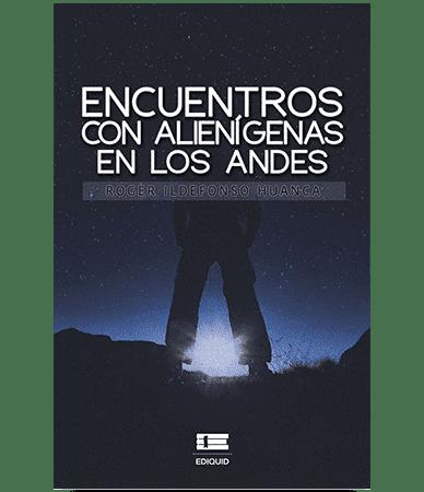 «Encuentros con los alienígenas en los Andes»: testimonios que invitan a la reflexión