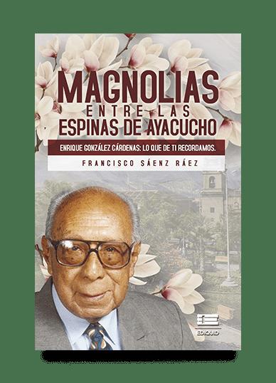 magnolias-espinas-ayacucho