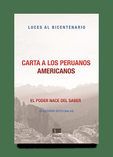 carta-peruanos-americanos-eleuterio-soto-salas