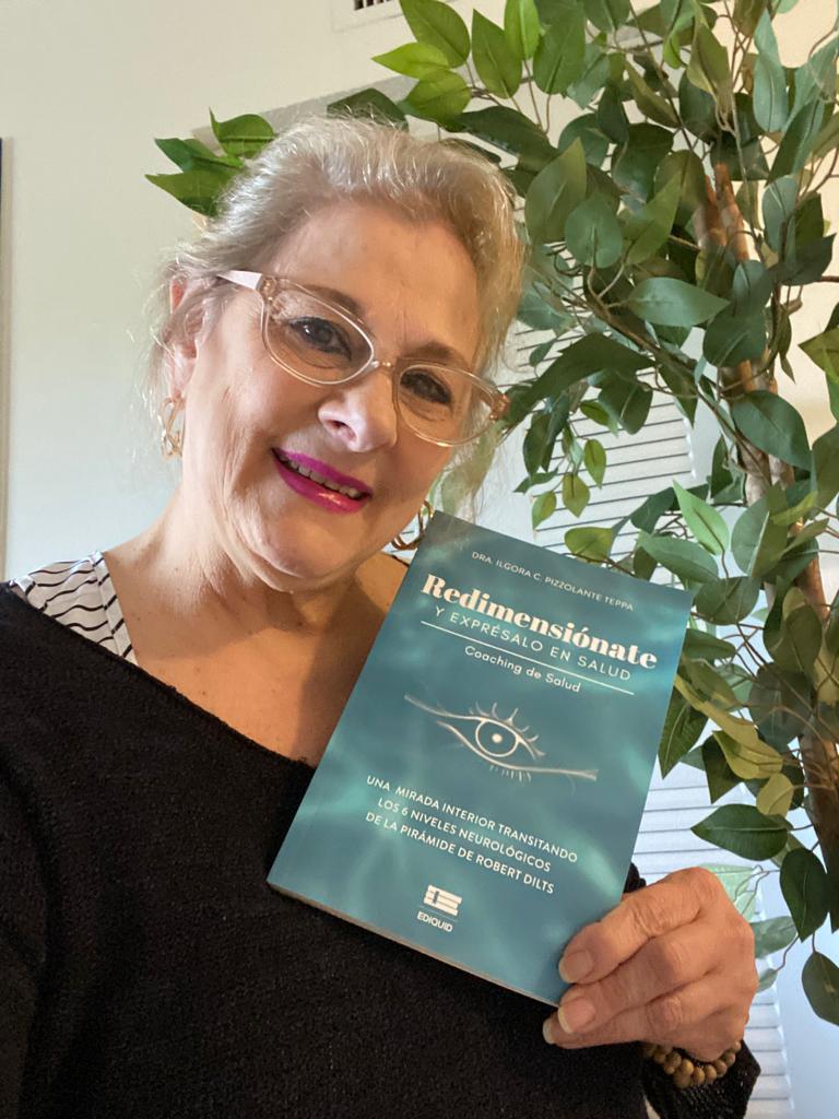Ilgora Pizzolante autora de Redimensiónate y exprésalo en salud