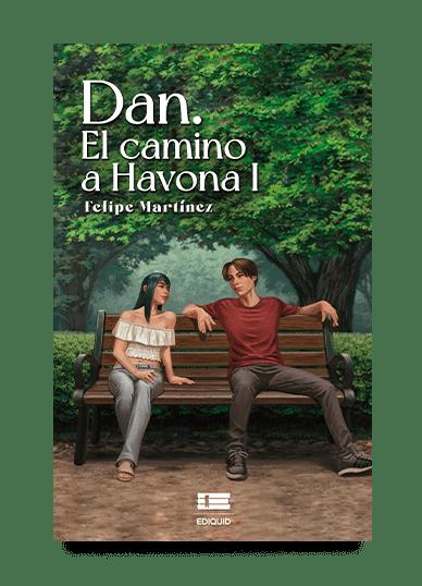 Dan. El camino a Havona I (Felipe Martínez)