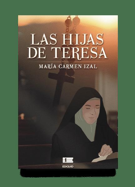 Las hijas de Teresa (María Carmen Izal)