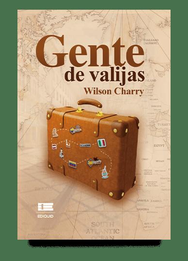 Gente de valijas (Wilson Charry)