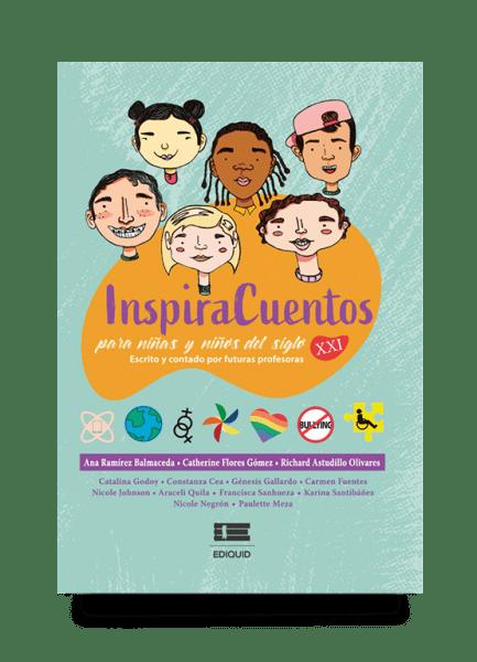 InspiraCuentos para niñas y niños del siglo XXI. Escritos y contados por futuras profesoras
