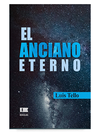 El anciano eterno (Luis Tello)