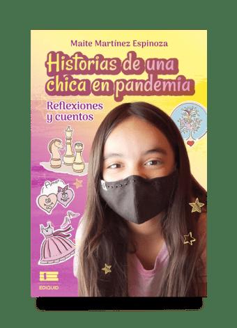 """""""Historias de una chica en pandemia Reflexiones y cuentos """""""