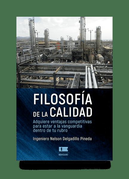 Filosofía de la calidad (Nelson Delgadillo Pineda)