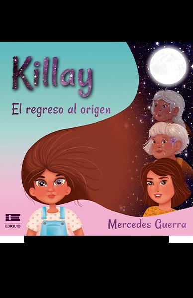 Killay. El regreso al origen