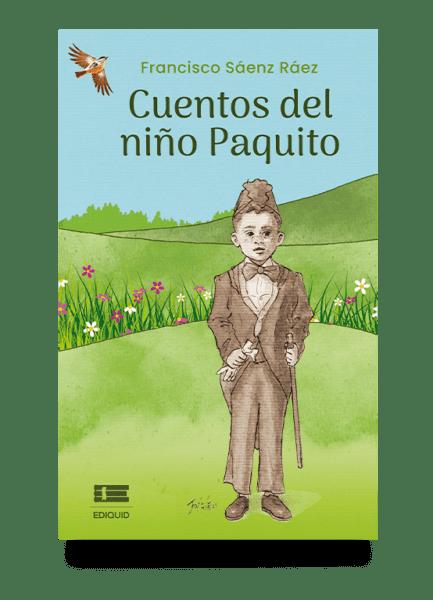 Cuentos del niño paquito de Francisco Sáenz